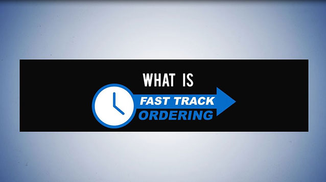 Fast Track Ordering